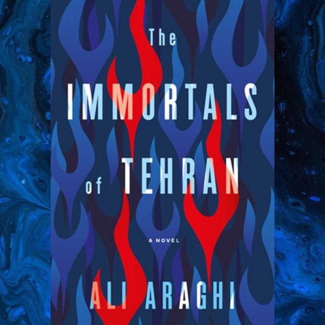 "A Conversation with Ali Taheri Araghi on his book, ""Immortals of Tehran"" by Mandana Chaffa"