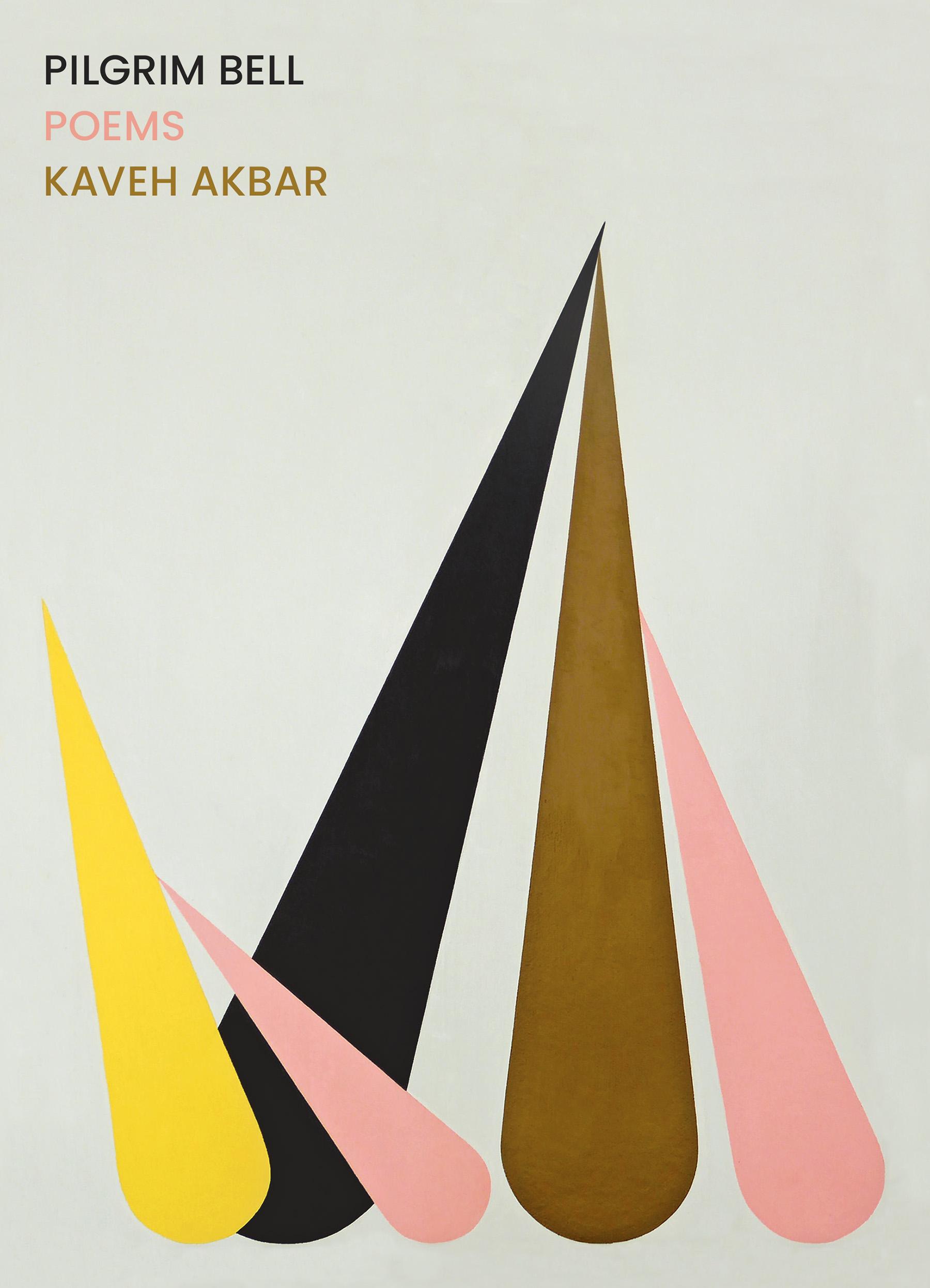 Pilgrim Bell by Kaveh Akbar